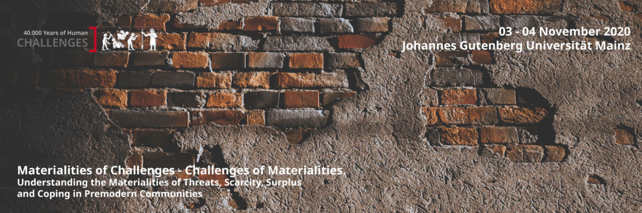 Materialities of Challenges – Challenges of Materialities